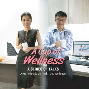 A Cup of Wellness: A series of talks on health and wellness (Session 1)