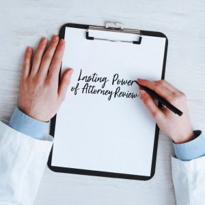 Lasting Power of Attorney (LPA) Review